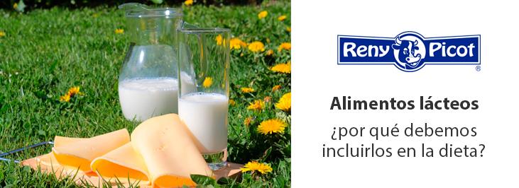 beneficios de los alimentos lácteos para la dieta diaria reny picot queso leche mantequilla nata